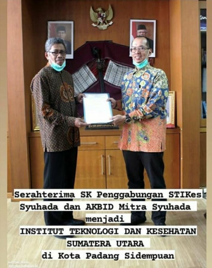 Penggabungan Sekolah Tinggi Ilmu Kesehatan Syuhada Padangsidimpuan dan Akbid Mitra Syuhada Padangsidimpuan menjadi INSTITUT TEKNOLOGI DAN KESEHATAN SUMATERA UTARA